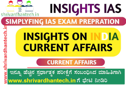 Insight Daily Current Affairs